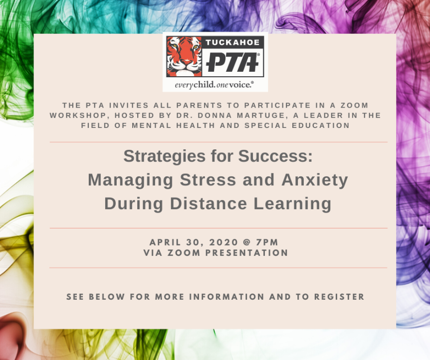 The PTA Presents:  Managing Stress and Anxiety During Distance Learning
